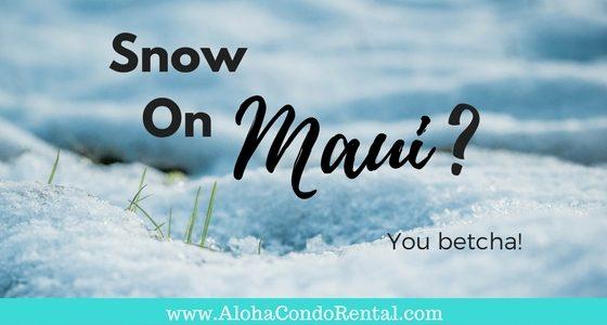 Snow On Maui