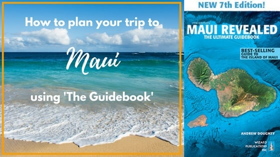 Plan your trip to Maui using The Guidebook