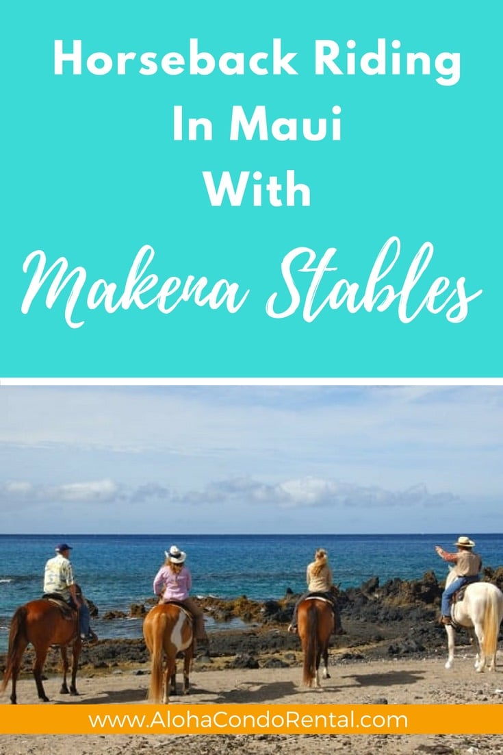 Horseback Riding In Maui With Makena Stables | Must Do Maui Activity - www.AlohaCondoRental.com Vacation Rental Maui