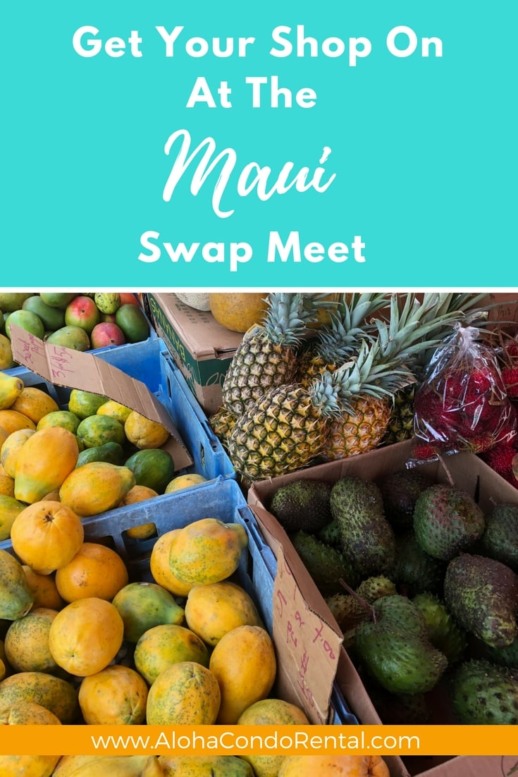 Maui Swap Meet - www.AlohaCondoRental.com Vacation Rental Maui
