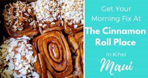 Cinnamon Roll Place Maui