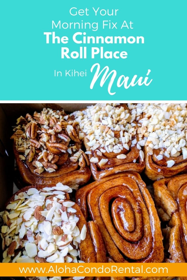 Cinnamon Roll Place Maui - www.AlohaCondoRental.com Vacation Rental Maui