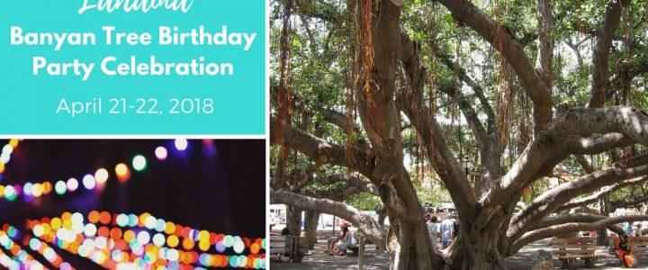 Lahaina Banyan Tree Birthday Party