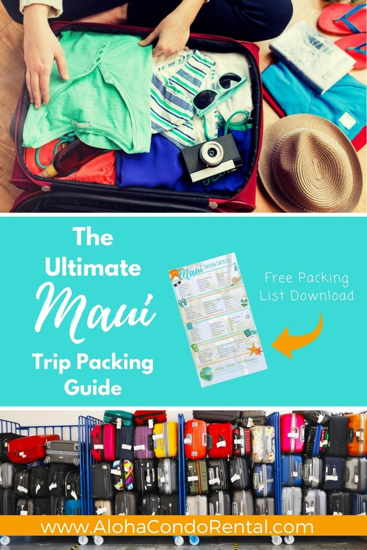 Maui Trip Packing Guide - www.AlohaCondoRental.com Vacation Rental Maui