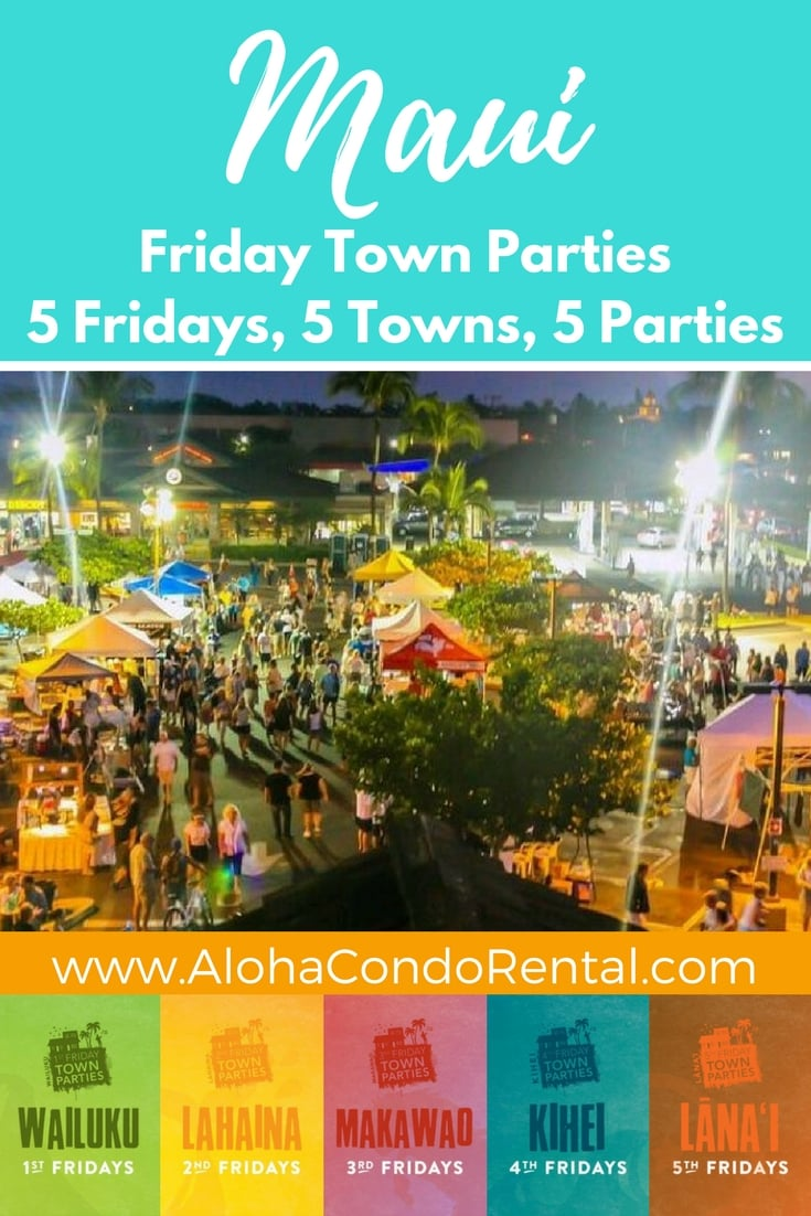 Maui Friday Town Party - www.AlohaCondoRental.com Vacation Rental Maui