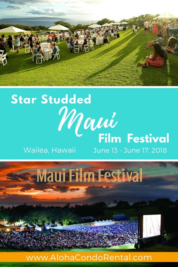 Maui Film Festival 2018 - Maui Vacation Rental www.AlohaCondoRental.com