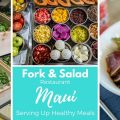 Fork & Salad Serving Up Fast Healthy Meals On Maui