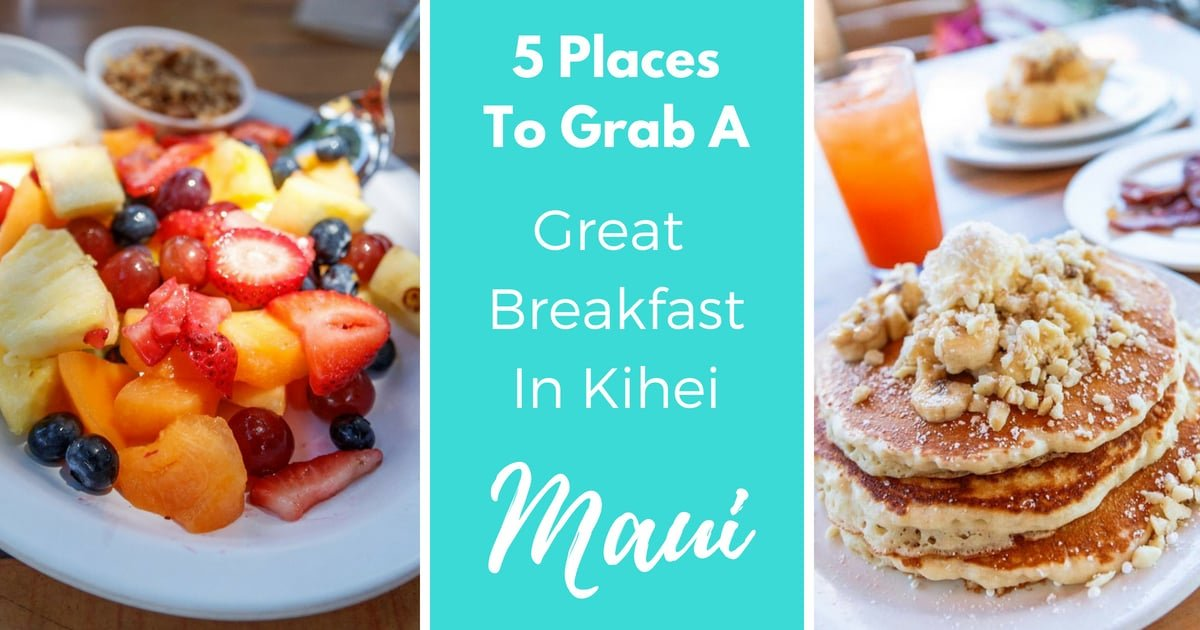 Breakfast In Kihei Maui