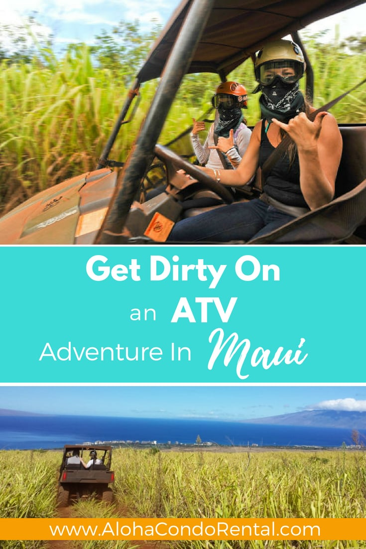 Get Dirty On An Island ATV Adventure In Lahaina Maui - www.AlohaCondoRental.com Vacation Rental Maui