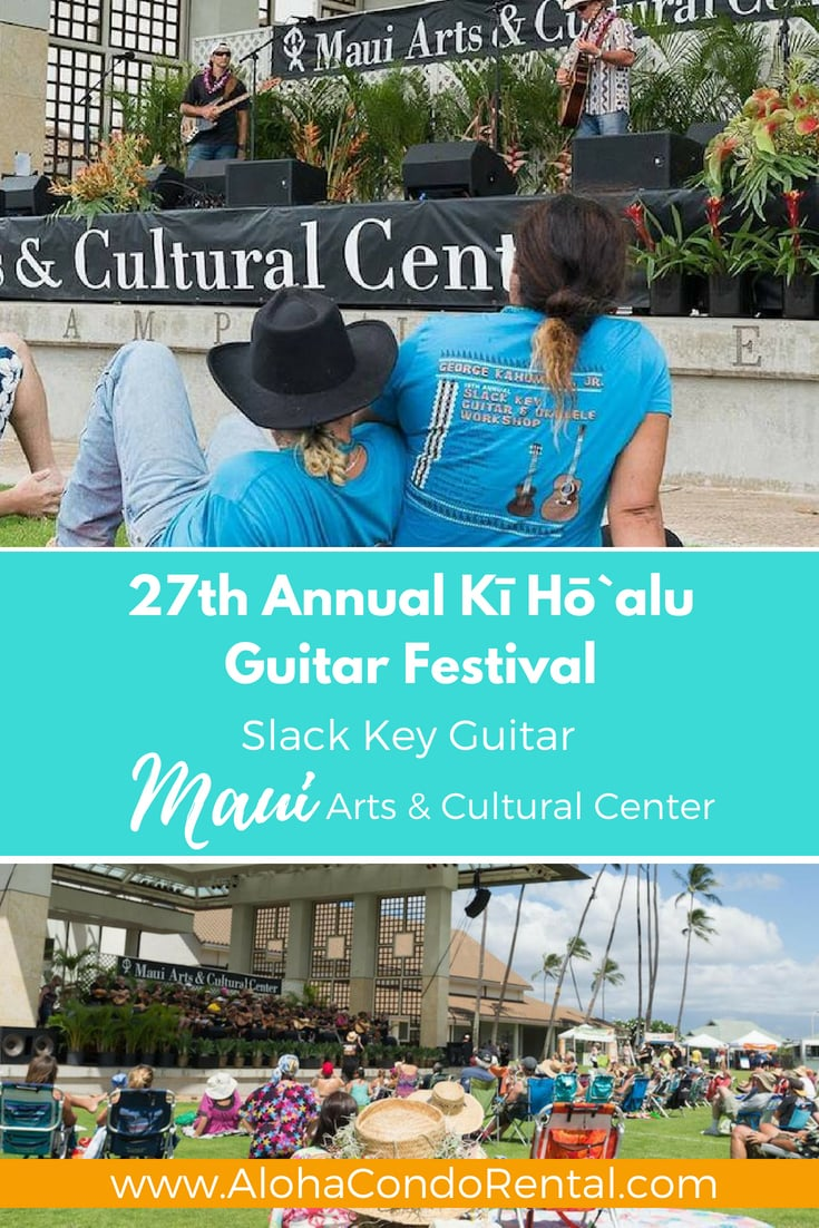 Slack Key Guitar Festival Maui - www.AlohaCondoRental.com Vacation Rental Maui