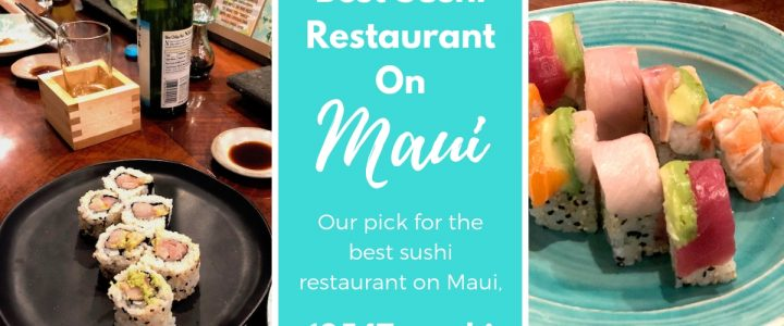 Best Sushi Restaurant On Maui