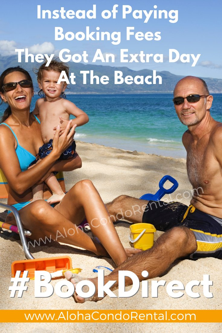 They Got An Extra Day At The Beach Because They Didn't Pay Booking Fees- Book Your Next Vacation Rental Direct With Owners #BookDirect