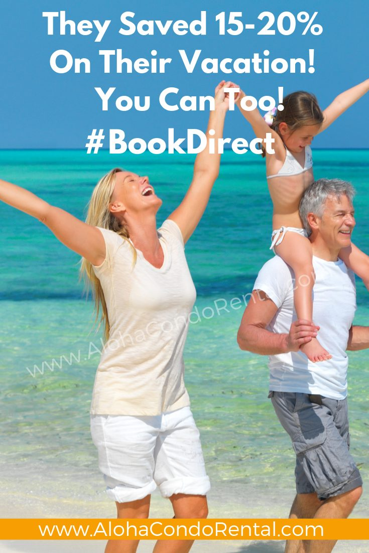 They Are Extatic - They Saved Money When They Booked Direct For Their Vacation Rental #BookDirect