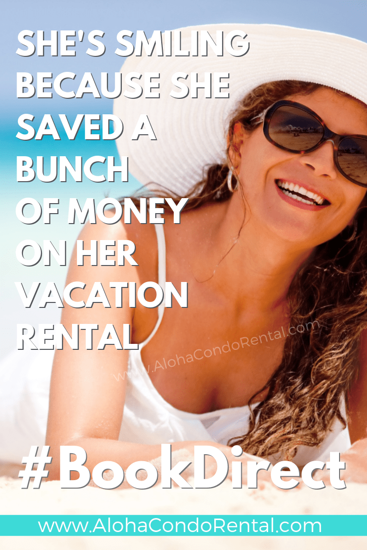 She's Smiling Because She Didn't Pay Booking Fees- Book Your Next Vacation Rental Direct With Owners #BookDirect