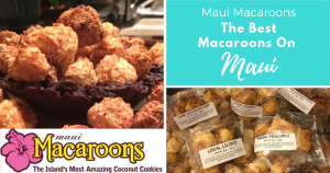 The Best Macaroons On Maui